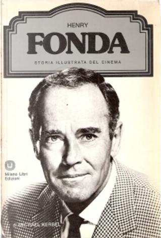 Henry Fonda by Michael Kerbel