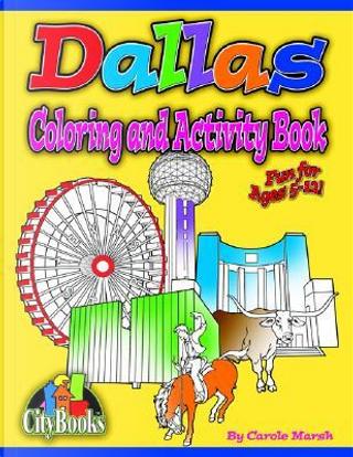 Dallas Coloring & Activity Book by Carol Marsh