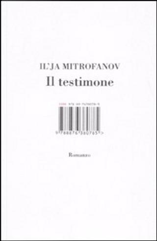 Il testimone by Il'ja Mitrofanov