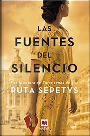 Las fuentes del silencio by Ruta Sepetys