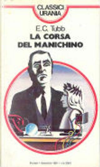 La corsa del manichino by E.C. Tubb