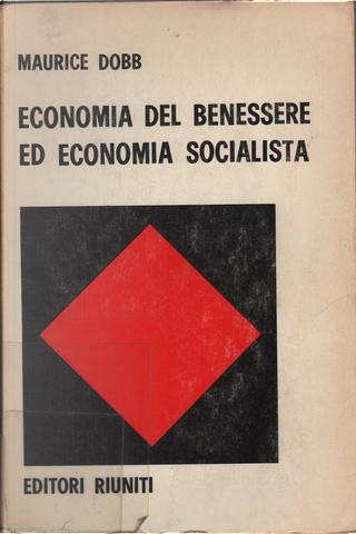 Economia del benessere ed economia socialista by Maurice Dobb