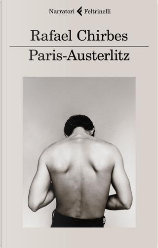 Paris-Austerlitz by Rafael Chirbes
