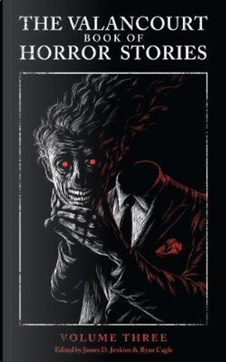 The Valancourt Book of Horror Stories, Volume Three by Purdy James