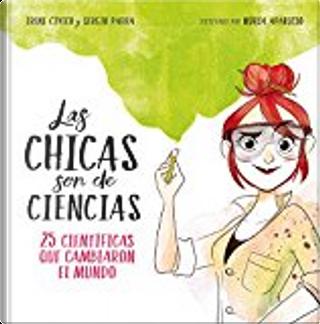 Las chicas son de ciencias by Sergio Parra, Irene Cívico