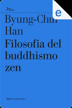 Filosofia del buddhismo zen by Byung-Chul Han