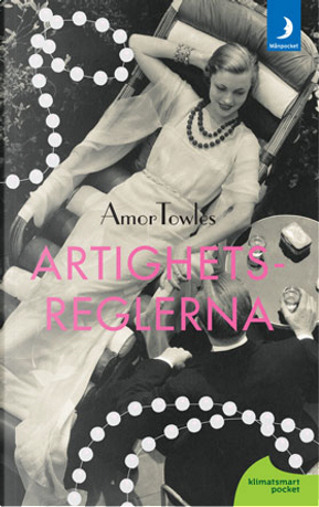 Artigetsreglerna by Amor Towles
