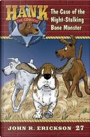 The Case of the Night-Stalking Bone Monster by John R. Erickson
