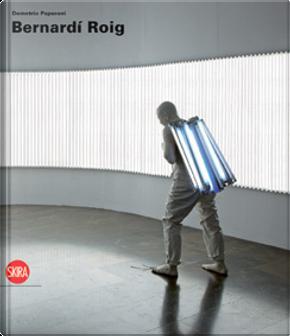 Bernardí Roig by Demetrio Paparoni