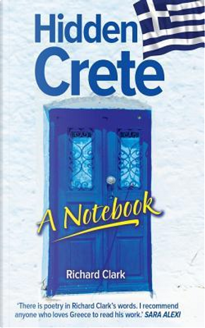 Hidden Crete by Richard Clark