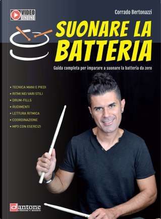 Suonare la batteria by Corrado Bertonazzi
