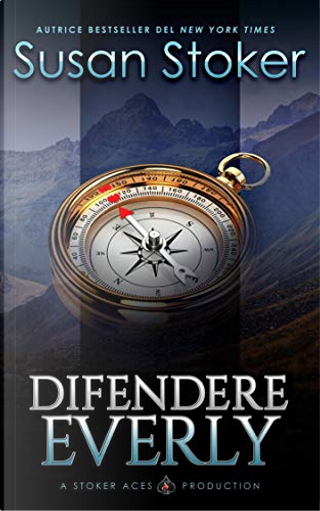 Difendere Everly by Susan Stoker