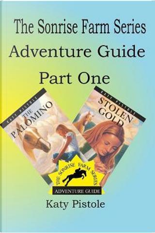 Adventure Guide by Katy Pistole