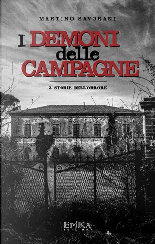 I demoni delle campagne by Martino Savorani