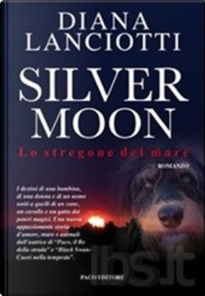 Silver Moon by Diana Lanciotti