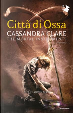 Città di ossa by Cassandra Clare