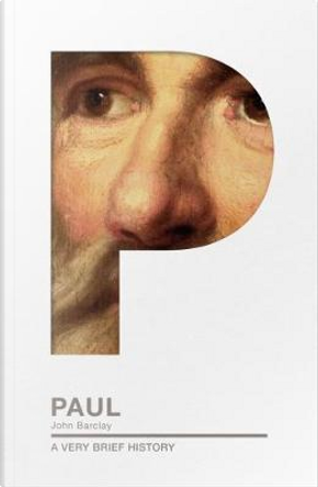 Paul by John M. G. Barclay