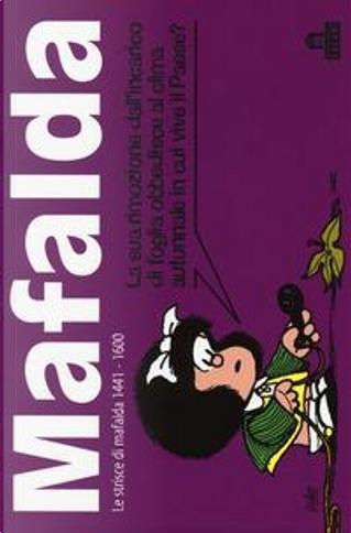 Mafalda. Le strisce dalla 1441 alla 1600 by Quino