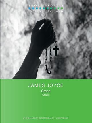 Grace / Grazia by James Joyce