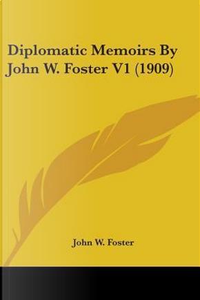 1 by John W. Foster