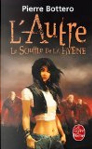 Le Souffle de la Hyène by Pierre Bottero