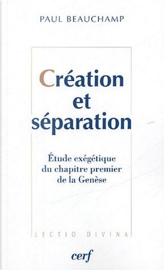 Création et séparation by Paul Beauchamp