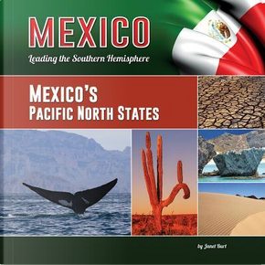 Mexico's Pacific North States by Janet Burt