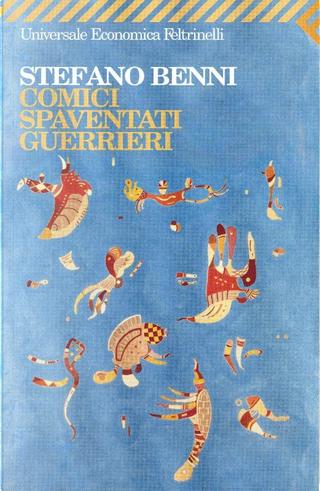 Comici spaventati guerrieri by Stefano Benni