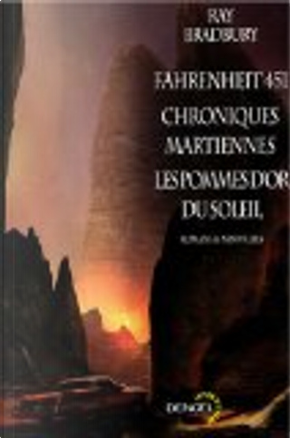 Fahrenheit 451 - Chroniques martiennes - Les pommes d'or du soleil by Ray Bradbury