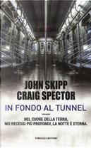 In fondo al tunnel by Craig Spector, John Skipp