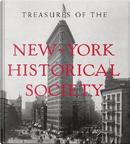 Treasures of the New-York Historical Society by New York Historical Society