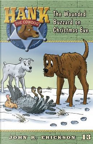 The Wounded Buzzard on Christmas Eve by John R. Erickson