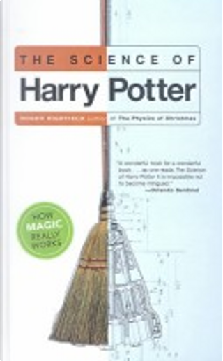 Science of Harry Potter by Roger Highfield