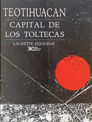 Teotihuacan by Laurette Séjourné