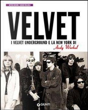 I Velvet Underground e la New York di Andy Warhol by Victor Bockris