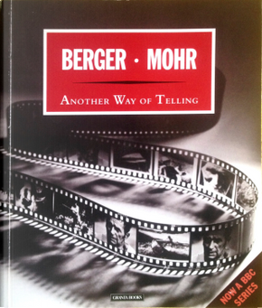 Another Way of Telling by John Berger