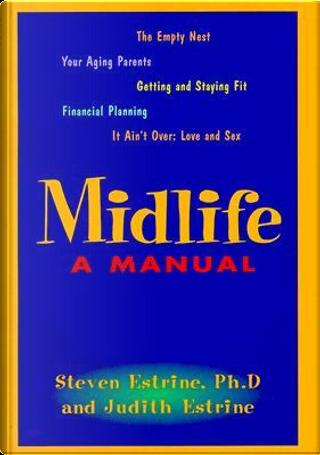Midlife by Steven Estrine