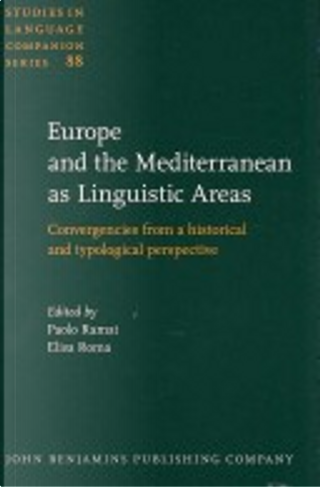 Europe and the Mediterranean As Linguistic Areas by Paolo Ramat