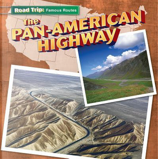 The Pan-American Highway by Maria Nelson