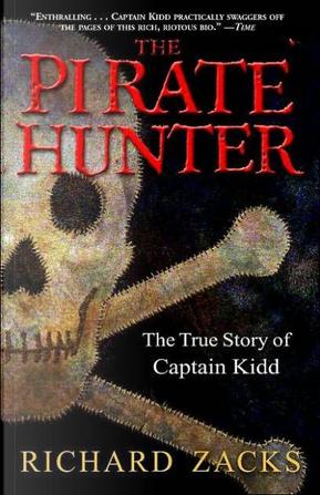 The Pirate Hunter by Richard Zacks