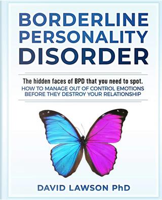 Borderline Personality Disorder by David Lawson