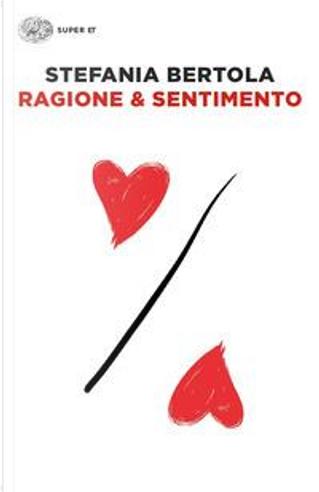 Ragione & sentimento by Stefania Bertola
