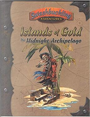 Islands of Gold - The Midnight Archipelago by Cynthia Roenig, Dana DeVries, John Stringfellow, Kevin P. Boerwinkle, Lisa Campbell, Peter Flanagan, Rob Vaux, Rob Wieland, Sharon Cohen, Ty Hammontree