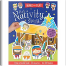 The Nativity Story (make and play) (Christmas) by Make Believe Ideas
