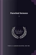 Parochial Sermons by Edward Bouverie Pusey