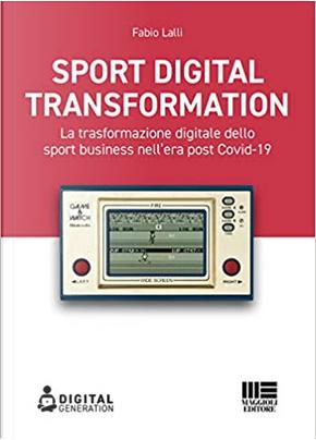 Sport digital transformation by Fabio Lalli