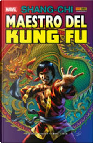 Shang-Chi, maestro del Kung-fu vol. 2 by Doug Moench