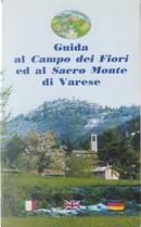 Guida al Campo dei Fiori ed al Sacro Monte di Varese by Sergio Redaelli, Stefano Redaelli