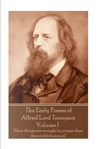 1 by Alfred Tennyson Baron Tennyson