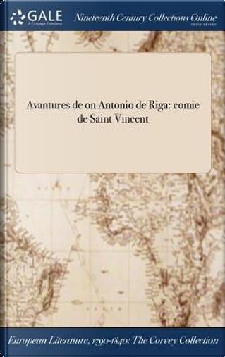 Avantures de on Antonio de Riga by ANONYMOUS